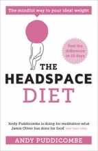 Andy Puddicombe The Headspace Guide to... Mindful Eating