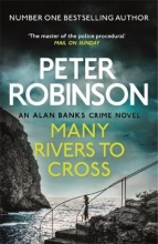 Peter Robinson , Many Rivers to Cross