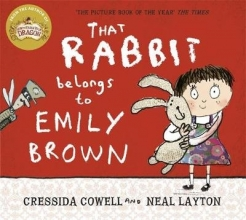 Neal Layton, Cressida Cowell & That Rabbit Belongs To Emily Brown