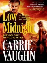 Vaughn, Carrie Low Midnight