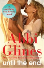 Glines, Abbi Until The End