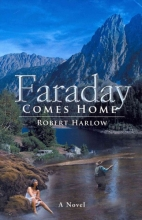 Harlow, Robert Faraday Comes Home