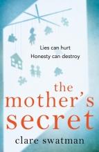 Clare,Swatman Mother`s Secret