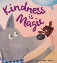 Kolanovic, Duba Storytime: Kindness is Magic