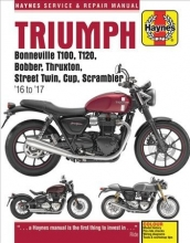 Matthew Coombs Triumph Bonneville, T100, T120, Bobber, Thruxton, Street Twin, Cup, Scrambler Service & Repair Manual (2016 to 2017)
