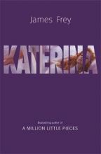 James Frey , Katerina