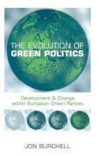 Jon Burchell The Evolution of Green Politics