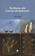 Leahy, Ann The Woman Who Lived Her Life Backwards
