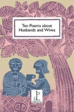 Di Slaney Ten Poems about Husbands and Wives