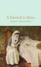 Hemingway, Ernest Farewell to Arms