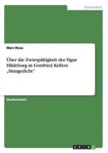 Marc Roux ber Die Zwiesp ltigkeit Der Figur Hildeburg in Gottfried Kellers
