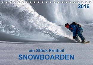 Roder, Peter Snowboarden - ein Stück Freiheit (Tischkalender 2016 DIN A5 quer)