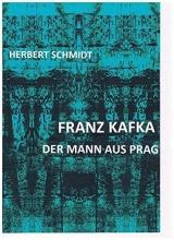 Schmidt, Herbert Franz Kafka