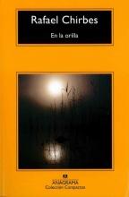 Chirbes, Rafael En la orilla On the Edge