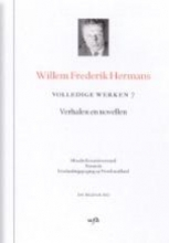 Willem Frederik  Hermans Volledige werken Willem Frederik Hermans 7 : Moedwil en misverstand; Paranoia; Een landingspoging op New Foundland