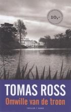 Tomas  Ross Omwille van de troon