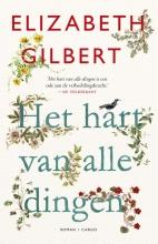 Elizabeth  Gilbert Het hart van alle dingen