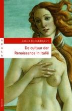 Jacob  Burckhardt Cultuur der Renaissance in Italie