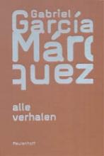 Gabriel  García Márquez Alle verhalen