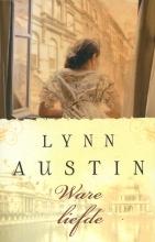 Lynn  Austin Ware liefde