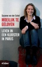 Suzanne van der Schot Moeilijk te geloven