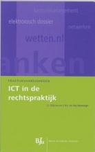 J.J.  Dijkstra, C.N.J. de Vey Mestdagh ICT in de rechtspraktijk
