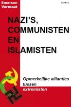 E. Vermaat , Nazi`s, communisten en islamisten