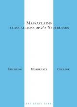 , Massaclaims, class actions op z`n Nederlands
