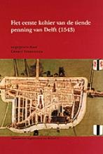 , Het eerste kohier van de tiende penning van Delft (1543)