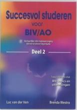 B. Westra L. van der Ven, Succesvol studeren voor BIV/AO 2
