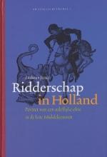 Antheun Janse , Ridderschap in Holland