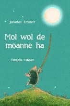 Jonathan Emmett , Mol wol de moanne ha