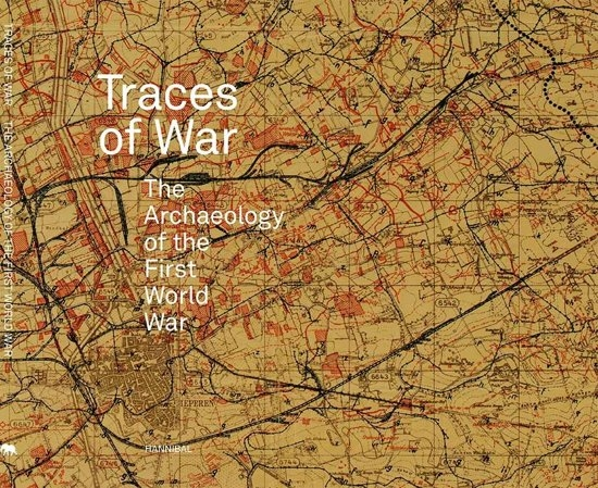 Birger Stichelbaut, Thomas Apers, Jean Bourgeois,Traces of war