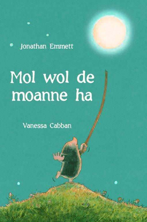 Jonathan Emmett,Mol wol de moanne ha