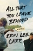 Erin Lee Carr, All That You Leave Behind