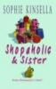 Sophie Kinsella, Shopaholic & Sister