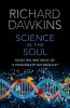 Richard Dawkins, Science in the Soul