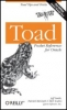 Jeff Smith, Patrick McGrath, Bert Scalzo, Toad Pocket Reference for Oracle