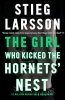 S. Larsson, Girl Who Kicked the Hornets' Nest