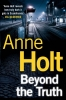 A. Holt, Beyond the Truth