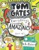 Pichon, Liz, Tom Gates Everything`s Amazing (Sort of)