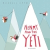Russell Ayto, Henry and the Yeti