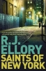 Ellory, R.J., Saints of New York