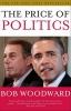 Woodward, Bob, The Price of Politics