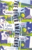 Laila,Lalami,Other Americans