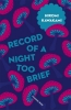 H. Kawakami, Record of a Night Too Brief