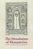Per Seesko,   Louise Nyholm Kallestrup,   Lars Bisgaard, The Dissolution of Monasteries