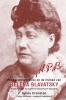 Sylvia Cranston, HPB: Het bijzondere leven en de invloed van Helena Blavatsky