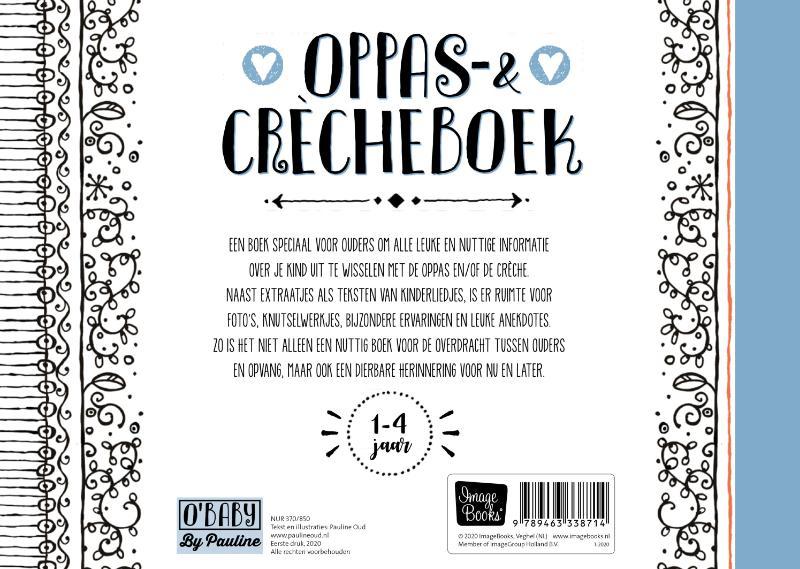 Pauline Oud,Oppas & Crècheboek