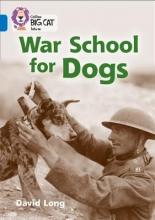 David Long War School for Dogs